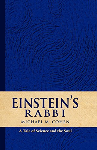 9781605710013: Einstein's Rabbi: A Tale of Science and the Soul
