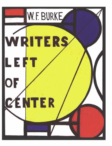 9781605710037: Writers Left of Center