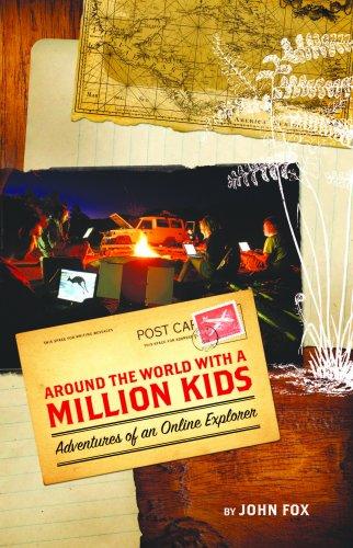 9781605710112: Around the World with a Million Kids