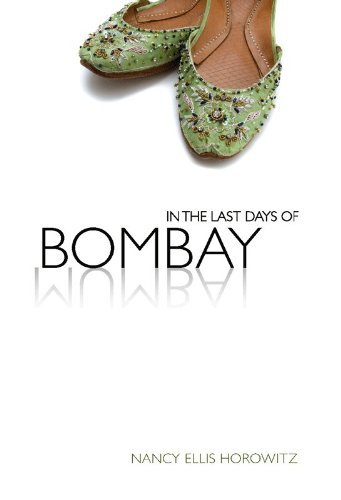 In the Last Days of Bombay: Nancy Ellis Horowitz