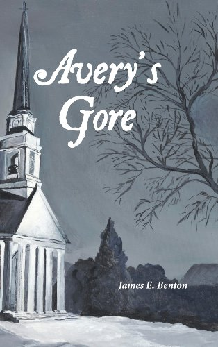 Avery's Gore: Benton, James E.