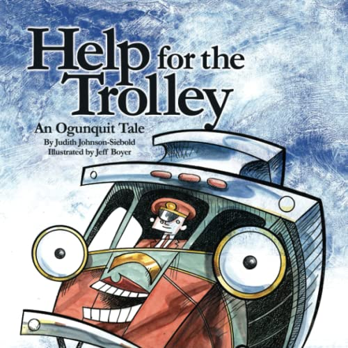 9781605712734: Help For The Trolley An Ogunquit Tale