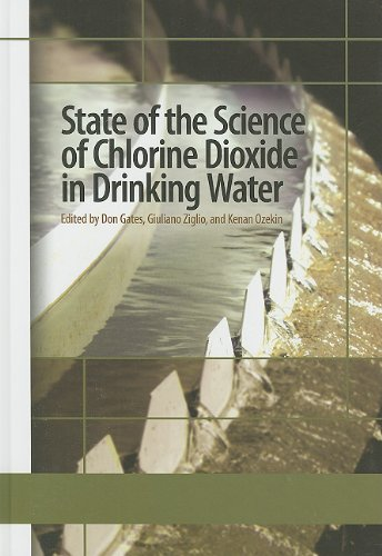 9781605730509: State of the Science of Chlorine Dioxide in Drinking Water