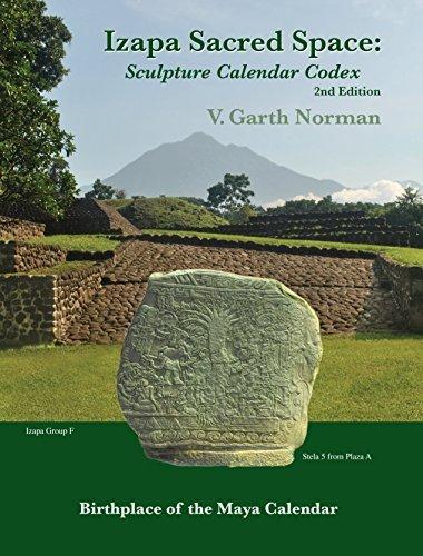 9781605740201: Izapa Sacred Space: Sculpture Calendar Codex