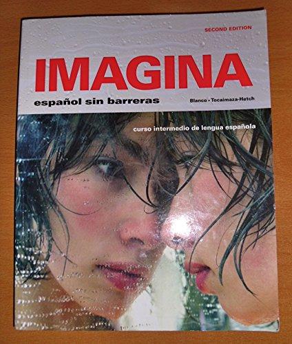 9781605760872: Imagina: Español sin barreras, 2nd edition