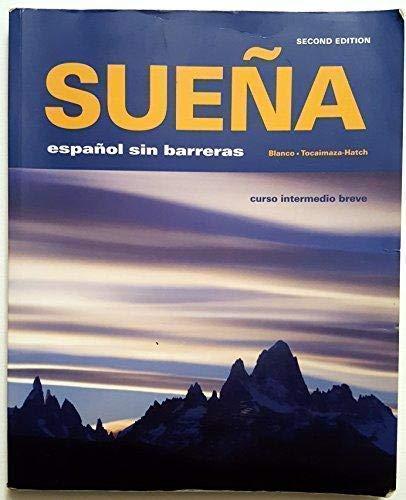 Suena: espanol sin barreras, curso intermedio breve, 2nd Edition (1605760897) by Vista Higher Learning