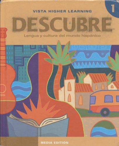 Descubre, Nivel 1 - Lengua y cultura del mundo hispánico: Batdorf, Brad R.