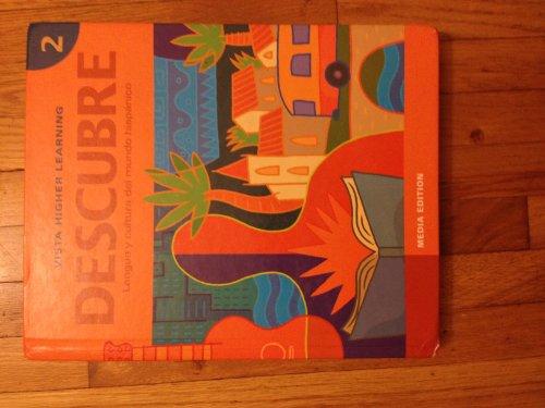 Descubre, Level 2: Lengua Y Cultura Del Mundo Hispanico