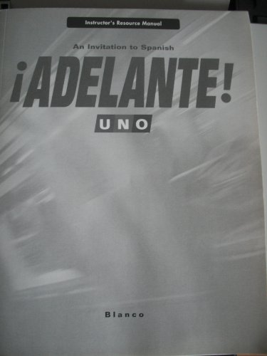 9781605761428: Adelante! An Invitation to Spanish, Uno, Instructor's Resource Manual