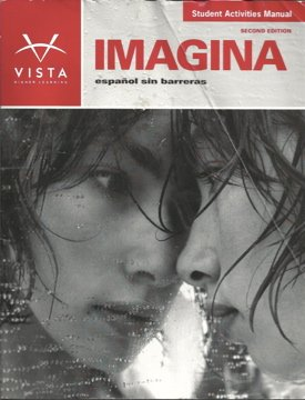 9781605761596: Imagina: Español sin barreras, Student Activities Manual, 2nd edition