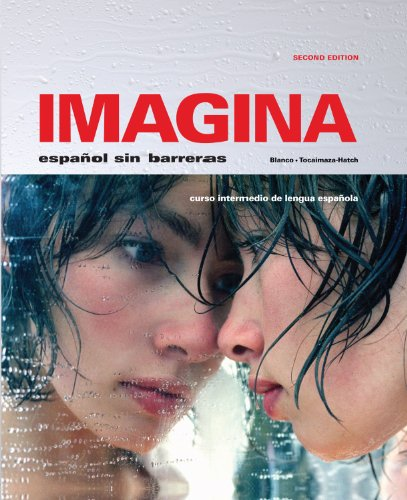 9781605762494: Imagina, 2nd Ed, Student Edition with Supersite Plus Code (Supersite, vText & WebSAM)