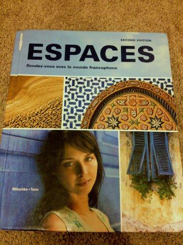 9781605762524: Espaces Rendez-vous Avec Le Monde Francophone Student Edition w/ Supersite Passcode
