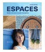 9781605762531: Espaces, 2nd Ed, Student Edition w/ Supersite PLUS Code (Supersite, vText & WebSAM)