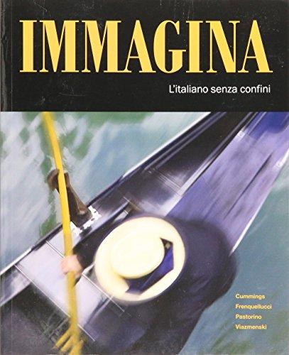9781605762616: Immagina: l'italiano senza confini