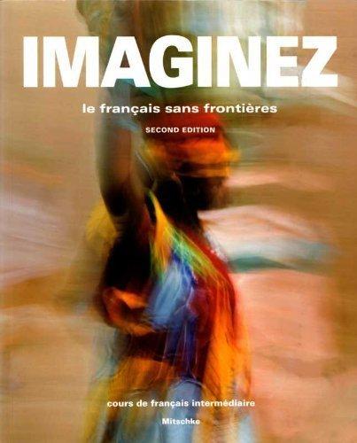 9781605768786: Imaginez: Le Francais Sans Frontieres