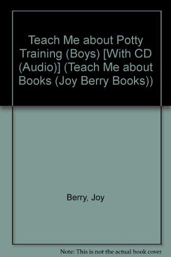 9781605770338: Teach Me About Potty Training (Boys) (Teach Me about Books (Joy Berry Books))