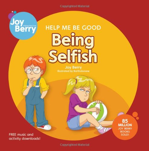 Help Me Be Good Being Selfish: Berry, Joy