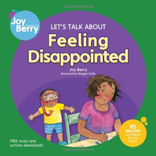 Let's Talk About Feeling Disappointed: Berry, Joy