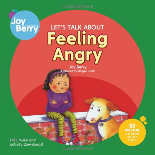 Let's Talk About Feeling Angry: Berry, Joy