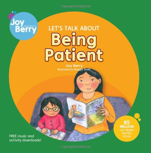 Let's Talk About Being Patient: Berry, Joy