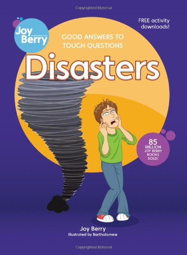 9781605775104: Good Answers to Tough Questions Disasters