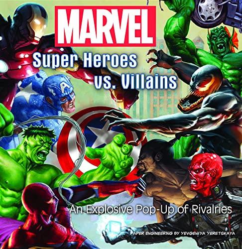 Marvel Super Heroes vs. Villains: An Explosive Pop-up of Rivalries