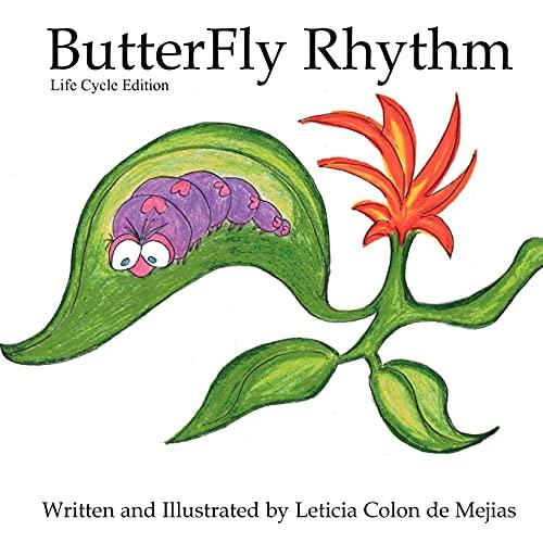 Butterfly Rhythm: Leticia Colon de Mejias