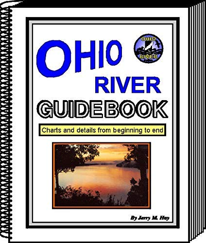 9781605852171: Ohio River Guidebook: Charts and Details from beginning to end