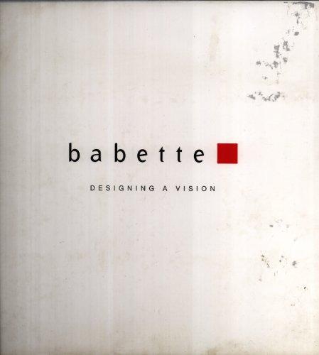 Babette: Designing a Vision: Babette