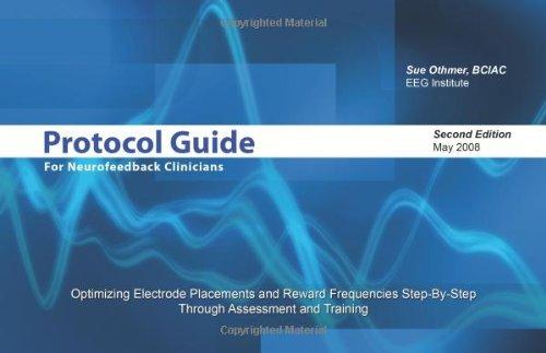9781605853703: Protocol Guide for Neurofeedback Clinicians