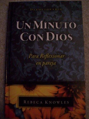 9781605854441: Un Minuto Con Dios (Spanish Edition)
