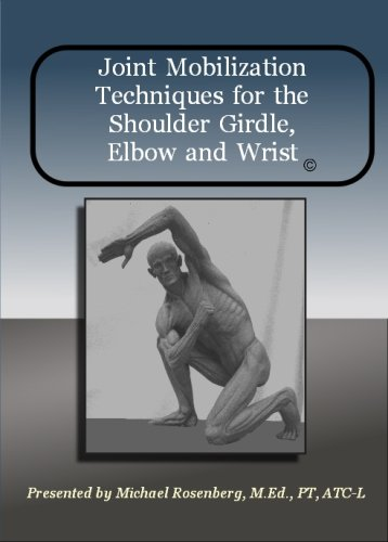 9781605855073: Joint Mobilization of the Shoulder Girdle, Elbow and Wrist