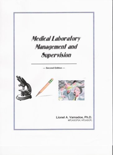 Medical Laboratory Management and Supervision, 2nd Edition: Lionel A. Varnadoe