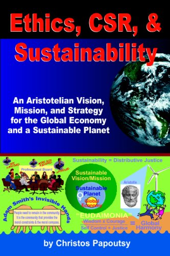 Ethics, CSR, & Sustainability:: An Aristotelian Vision,: Papoutsy, Christos