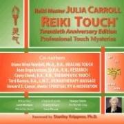 9781605857008: Reiki Touch® Twentieth Anniversary Edition
