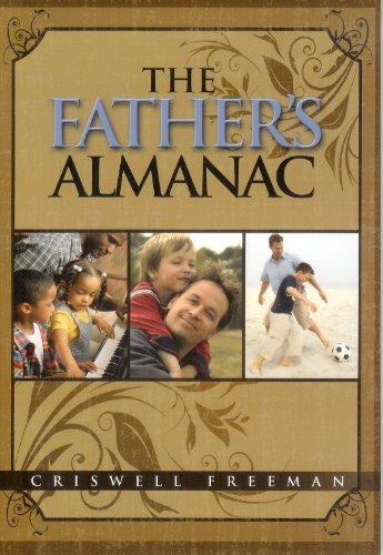 The Father's Almanac: Criswell Freeman