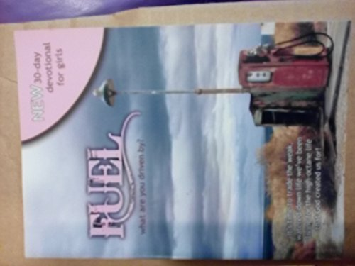 9781605870496: Fuel What Are You Driven By -30 day devotional for girls