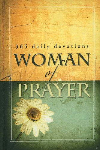 Woman of Prayer: 365 Daily Devotionals: Freeman, Criswell