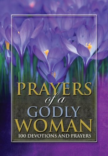 Prayers of a Godly Woman (9781605872452) by Freeman-Smith