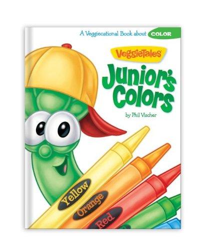 Junior's Colors (VeggieTales (Big Idea)) (1605873241) by Vischer, Phil