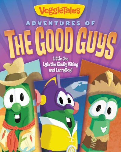 Adventures of the Good Guys Book