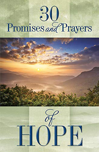 9781605874609: 30 Promises and Prayers of Hope: Finding Hope in God's Word