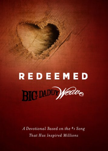 9781605875224: Redeemed: A Devotional Based on the #1 Classic Song That Has Inspired Millions