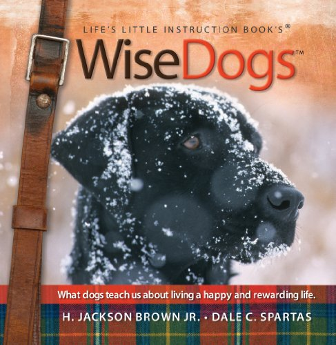 Wisedogs: Life's Little Instruction Book (Life's Little Instruction Book's): Brown, ...