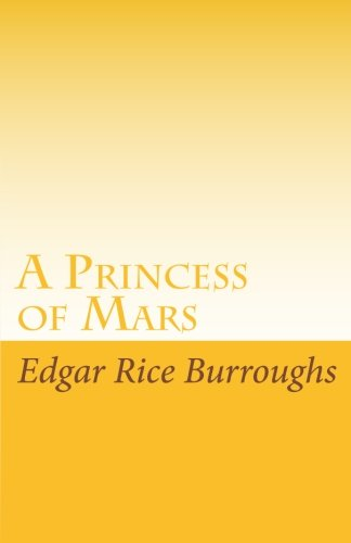 A Princess of Mars (9781605890418) by Edgar Rice Burroughs
