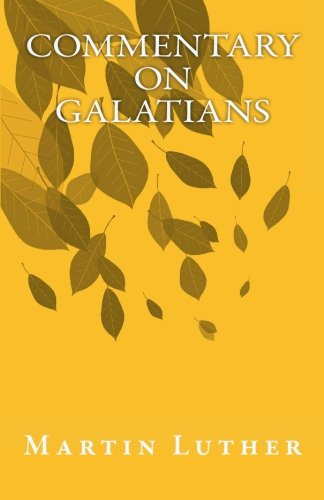 9781605891743: Commentary on Galatians