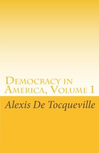 9781605892016: Democracy in America Volume 1