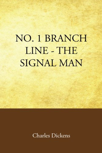9781605894980: No. 1 Branch Line: The Signal Man