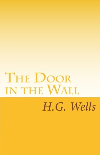 9781605897172: The Door in the Wall