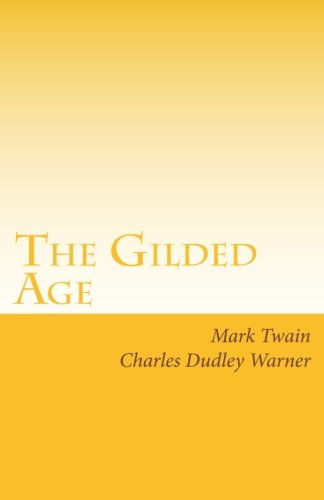 9781605897523: The Gilded Age